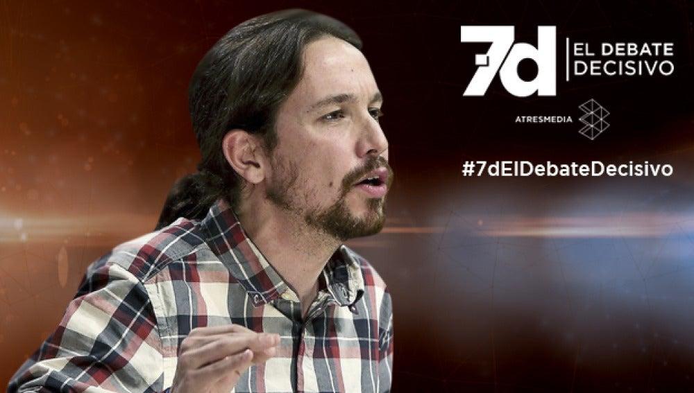 Pablo Iglesias, 7D el debate decisivo
