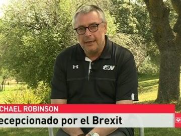 """Michael Robinson, sobre el 'Brexit': """"Siento vergüenza del país donde nací"""""""