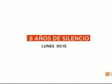 8 años de silencio