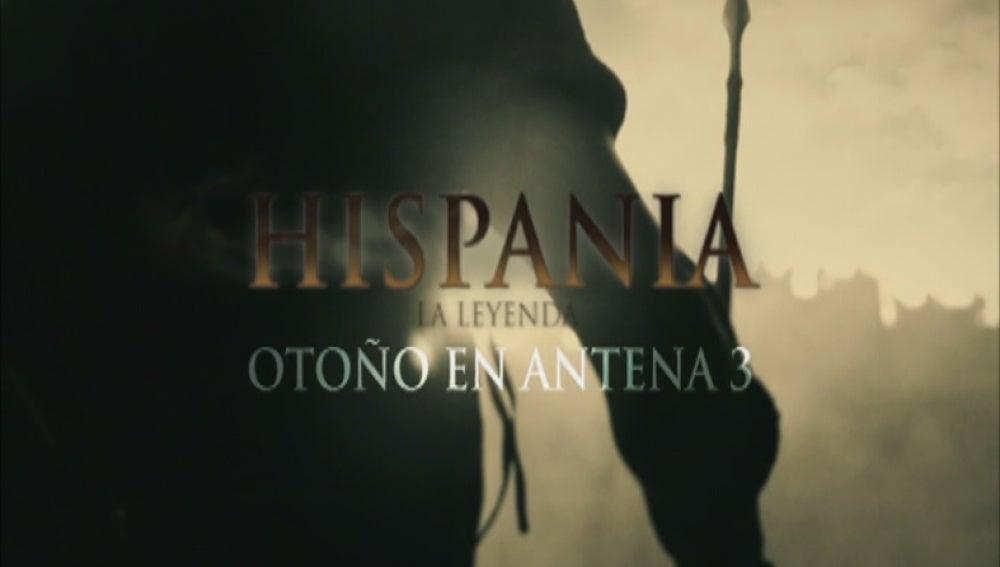 Hispania, la Leyenda Otoño en Antena 3