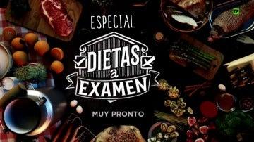 Especial 'Dietas a examen', muy pronto en Antena 3