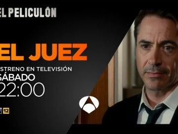 El Peliculón de Antena 3 estrena 'El Juez' con Robert Duvall