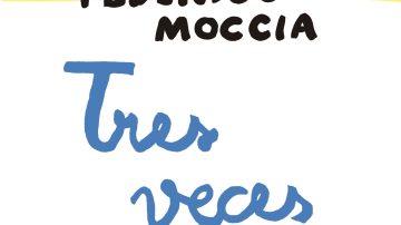 Tres veces tú, de Federico Moccia