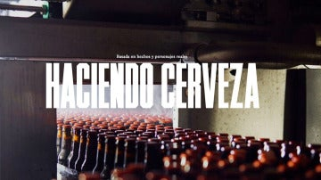 'Haciendo cerveza'