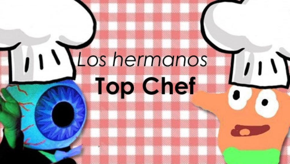 los hermanos top chef
