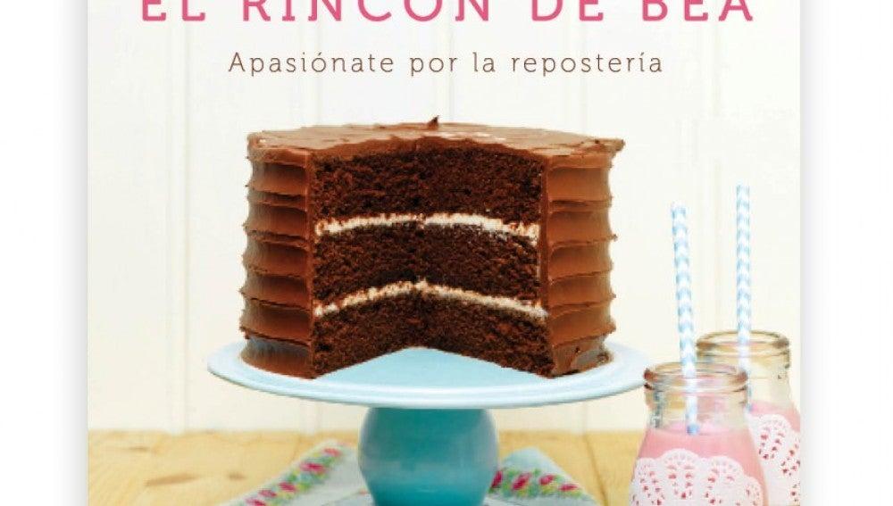 El rincon de Bea, un libro para amantes de la repostería