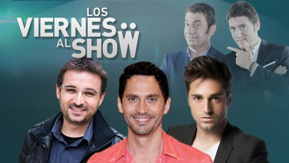 Jordi Évole, Paco León y David Bustamante en 'Los viernes al show'