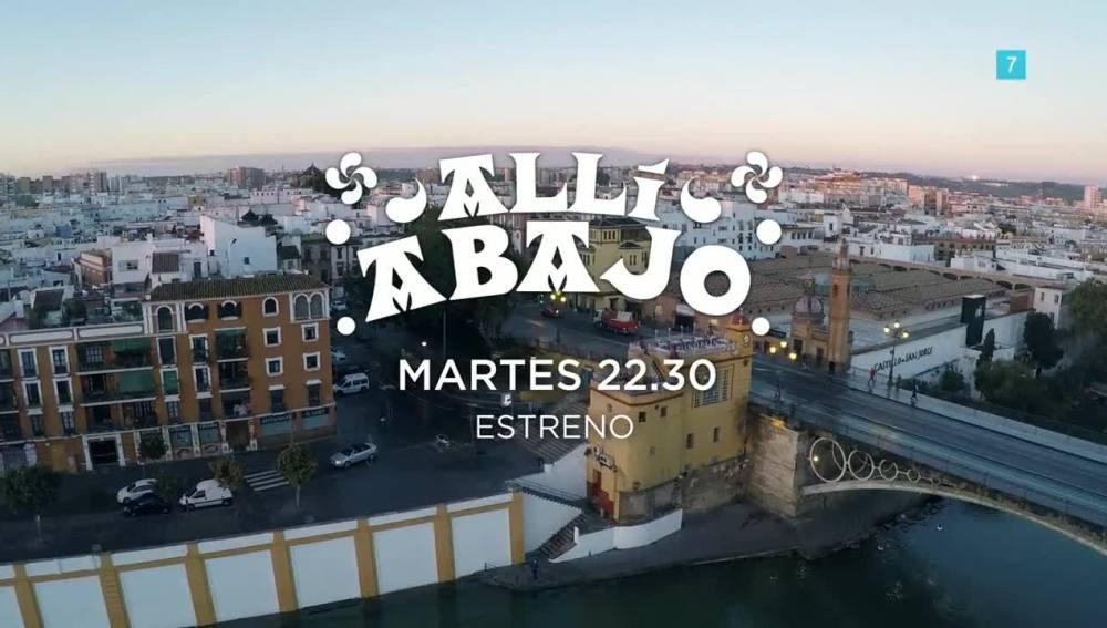 Allí Abajo estreno el martes en Antena 3