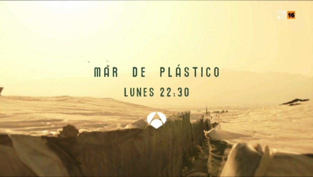 'Mar de plástico', todos los lunes a las 22:30