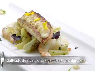 Salteado de alcachofas y gambas con salmonete