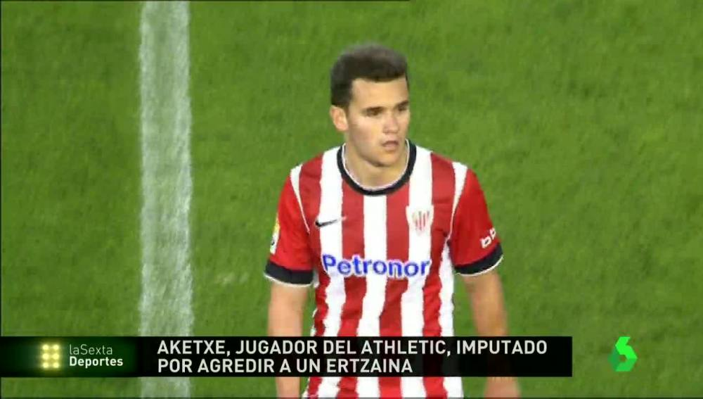 Aketxe, jugador del Athletic, imputado