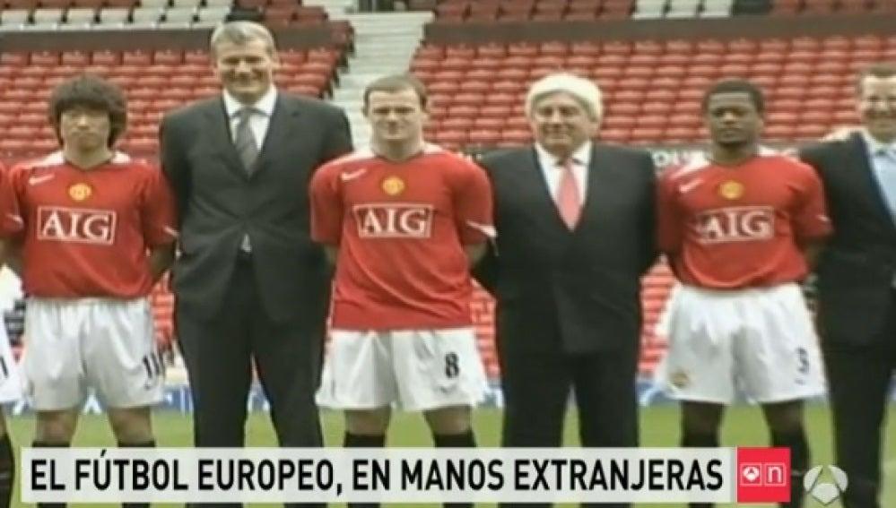 El fútbol europeo, en manos extranjeras