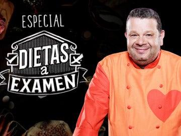 Especial 'Dietas a examen' con Chicote