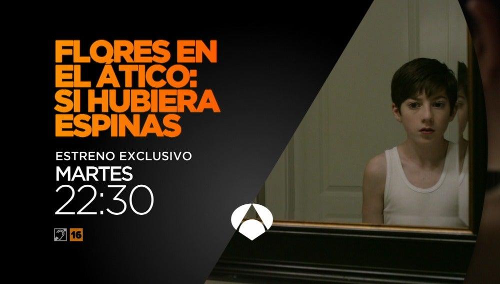 Estreno De Si Hubiera Espinas En Antena 3 Objetivo Tv Antena 3 Tv