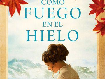'Como fuego en el hielo', la nueva novela de Luz Gabás