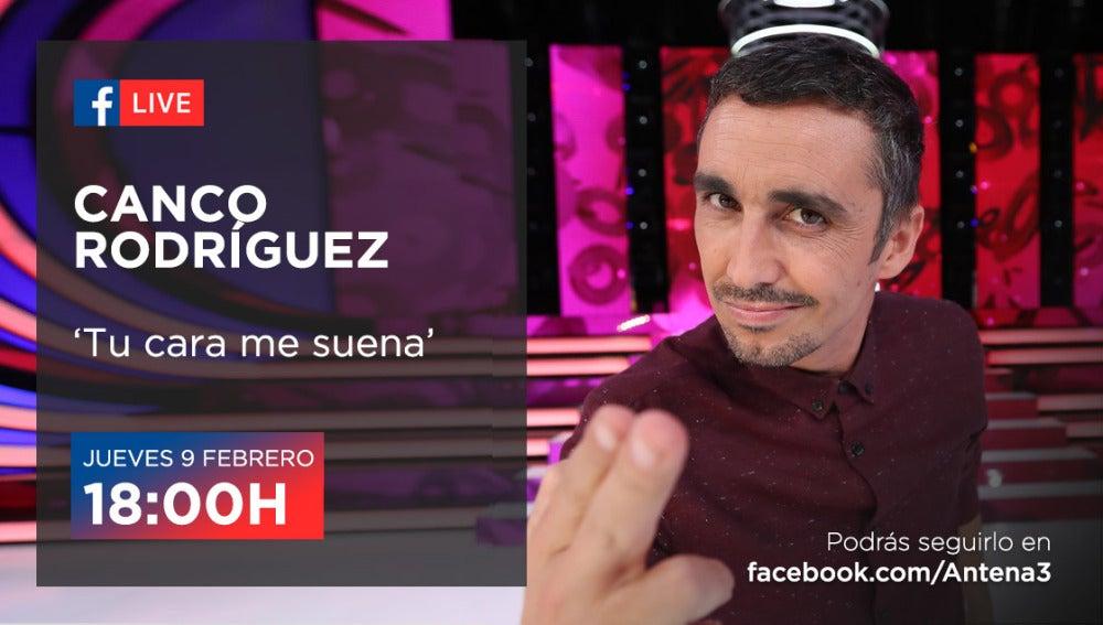 El jueves nos divertimos con Canco Rodríguez en Facebook Live