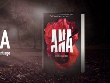 'Ana', el thriller de Roberto Santiago que se desarrolla entre salones de juego y los tribunales