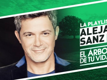 Disfruta de la playlist de Spotify al completo del programa de Alejandro Sanz en 'El árbol de tu vida'