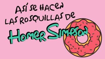 Las rosquillas de Homer se preparan así