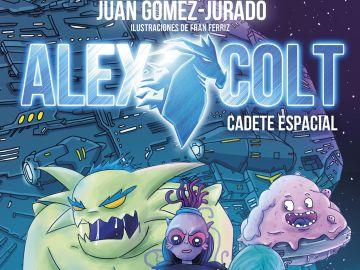 'Alex Colt, cadete espacial', el nuevo libro de Juan Gómez-Jurado