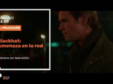 Estreno en El Peliculón con 'Blackhat: Amenaza en la red' y 'Misión Imposible Protocolo Fantasma'