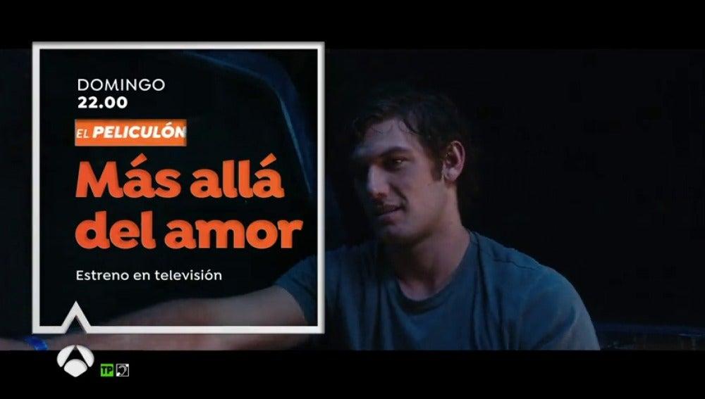 El Peliculón estrena 'Más allá del amor'