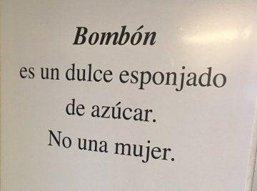 'Bombón es un dulce esponjado de azúcar. No una mujer'