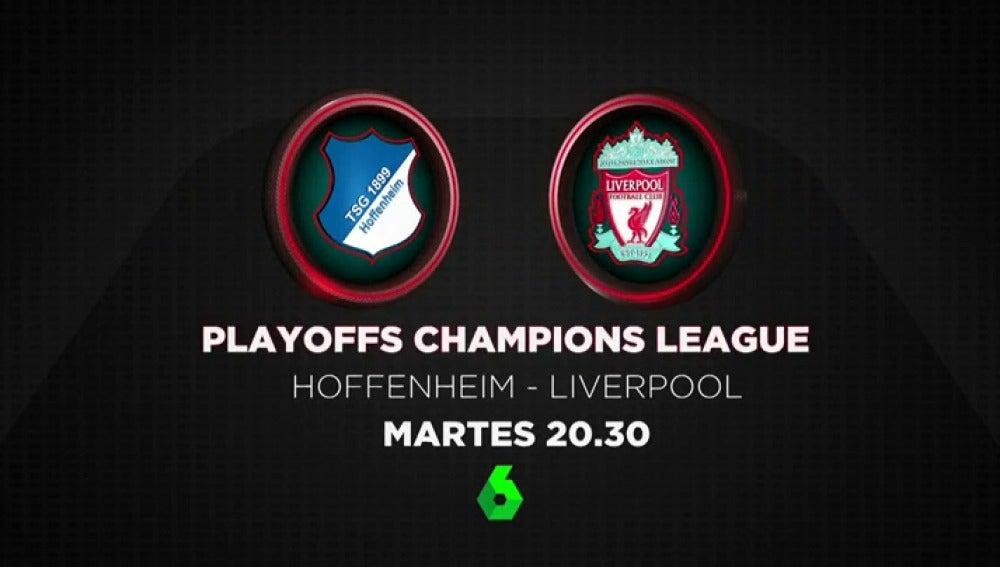Play off Champions Total en Atresmedia: ida Hoffenheim-Liverpool en laSexta y vuelta Sevilla-Istanbul Basaksehir en Antena 3