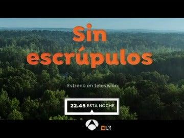 Antena 3 estrena 'Sin escrúpulos'