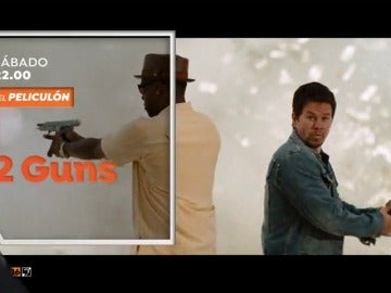 El Peliculón emite '2 Guns' con Denzel Washington