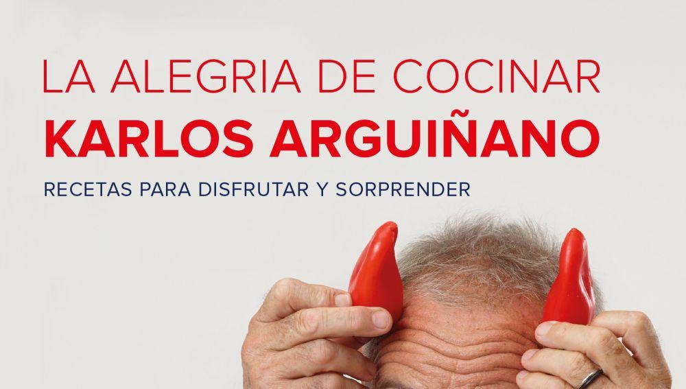 'La alegría de cocinar', el nuevo libro de Arguiñano