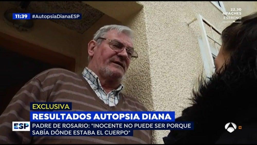 El padre de Rosario, mujer de 'El Chicle', teme que Diana no haya sido la única víctima