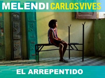 Canción de Melendi y Carlos Vives juntos