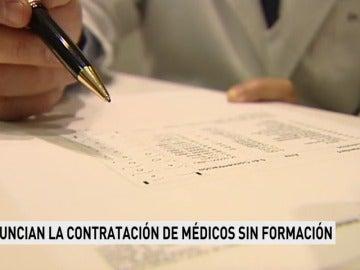 Denuncian la contratación de médicos sin formación