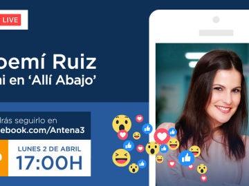 Noemí Ruiz estará en directo el lunes en Facebook Live antes del estreno de la cuarta temporada de 'Allí abajo'
