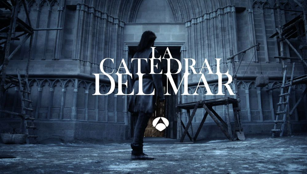 Disfruta de un avance en exclusiva de 'La Catedral del Mar' el próximo martes en Antena 3