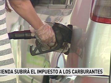 Hacienda le subirá el impuesto a los carburantes