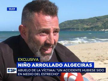 El abuelo del niño que murió tras ser arrollado por una lancha en Algeciras