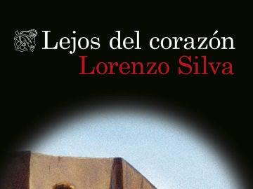 Lejos del corazón, de Lorenzo Silva