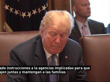 Trump pide a su Gobierno reunificar a las familias de inmigrantes separadas
