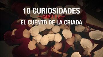 Las 10 curiosidades sobre los dos primeros capítulos de 'El cuento de la criada'