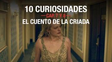 Las curiosidades de los capítulos 7 y 8 de 'El cuento de la criada'