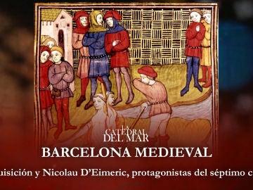 La Inquisición y Nicolau D'Eimeric, protagonistas del séptimo capítulo