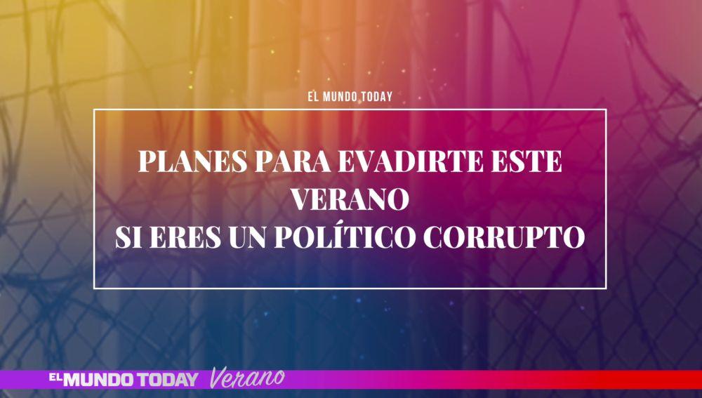 Políticos corruptos en verano