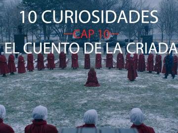 Las 10 curiosidades del capítulo 10 de 'El cuento de la criada'