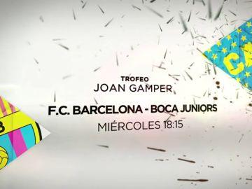 El Trofeo Joan Gamper se juega en Antena 3 este 15 de agosto: FC Barcelona vs Boca Juniors