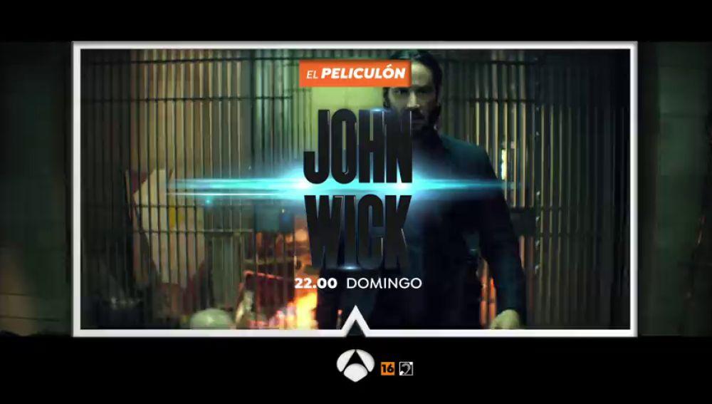 Antena 3 emite 'John Wick' en El Peliculón