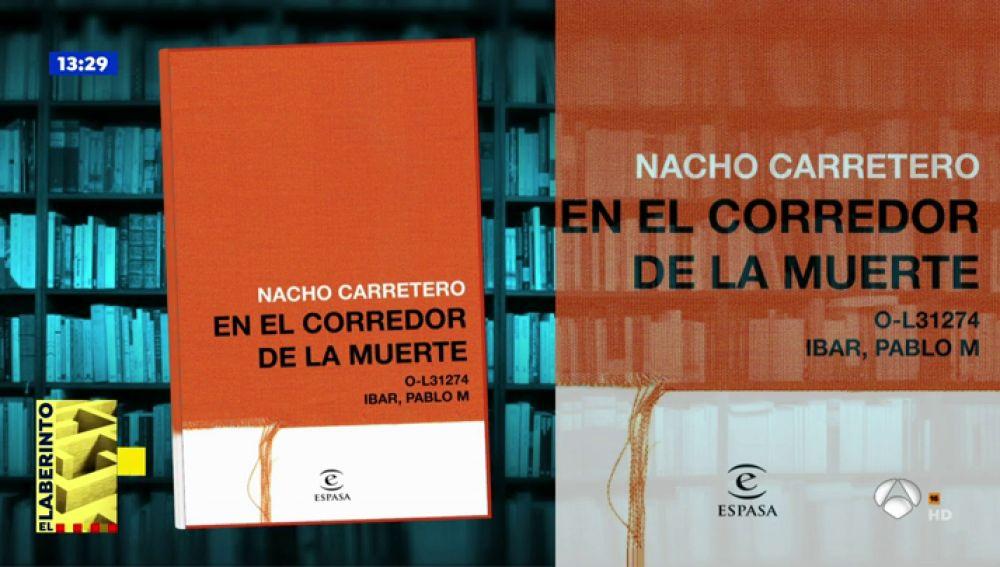 Las recomendaciones literarias de 'Espejo Público' :'El corredor de la muerte' de Nacho Carretero y 'Tres mil noches con Marga' de Pedro Ramos