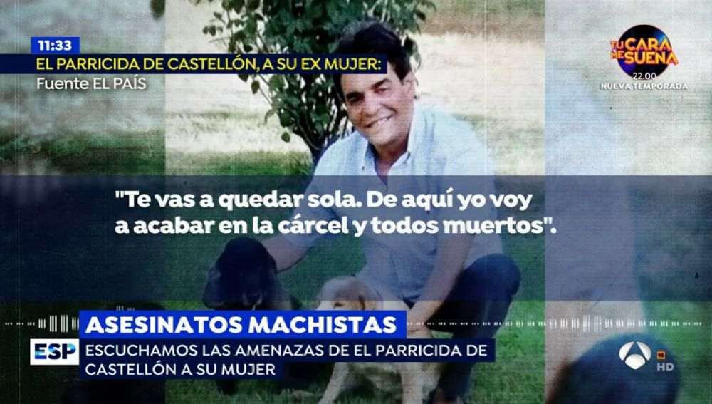 """Las amenazas del parricida de Castellón a su exmujer antes de matar a las niñas: """"Me voy a cargar lo que más quieres"""""""