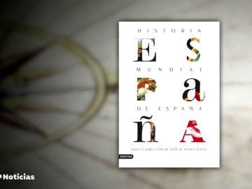 El libro que recopila 120 hitos de toda la historia de España